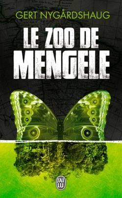Le Zoo de Mengele de Gert Nygardshaug