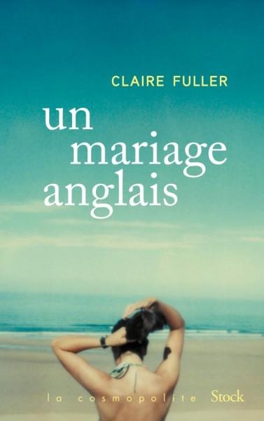 Un mariage anglais / Claire Fuller