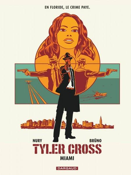 Tyler Cross. N° 3. Miami