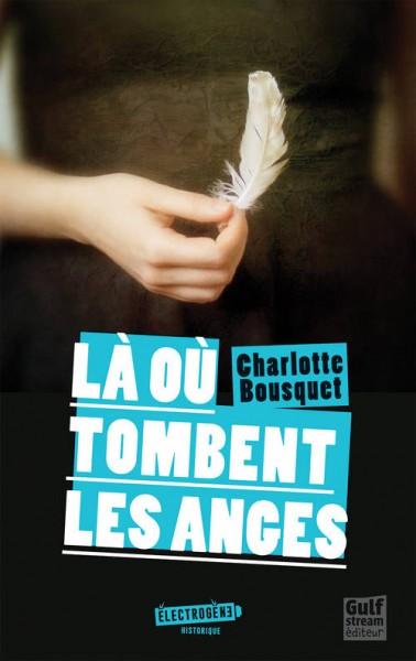 Là où tombent les anges / Ch. Bousquet