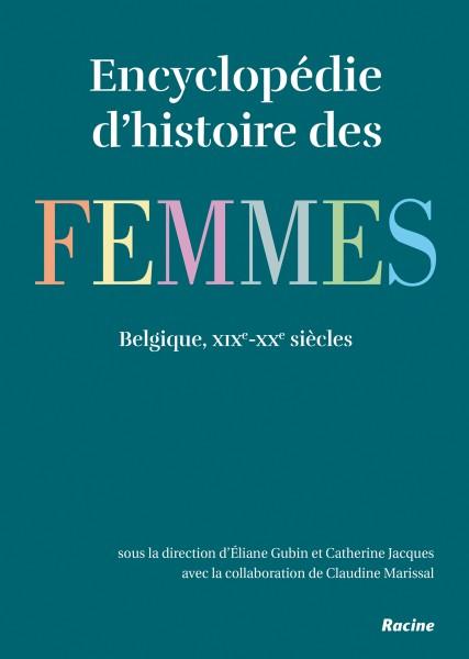 L'Encyclopédie d'histoire des femmes, Belgique 19e-20e siècles
