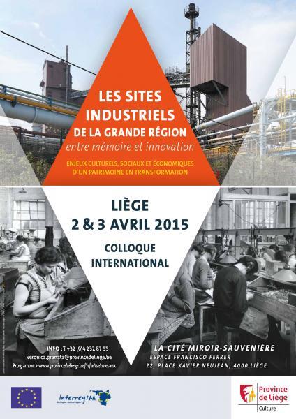 Les Site industriels de la Grande Région : entre mémoire et innovation